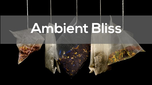 Ambient Bliss