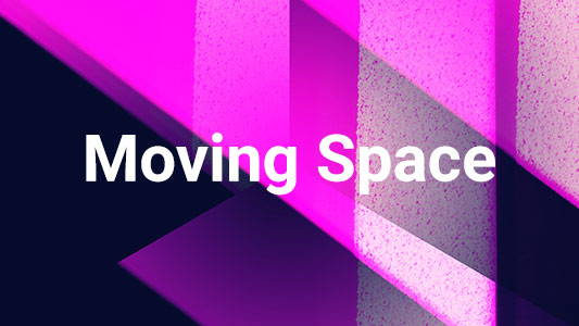 Moving Space